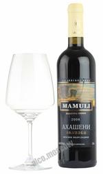 Mamuli Akhasheni грузинское вино Мамули Ахашени