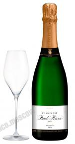 Paul Bara Brut Reserve Bouzy Grand Cru шампанское Поль Бара Брют Резерв Бузи Гран Крю